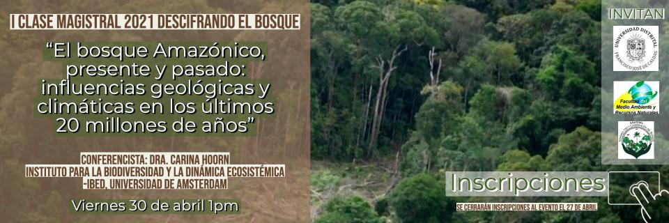 I Clase Magistral 2021 -Descifrando el Bosque
